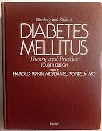 Ellenberg and Rifkin's Diabetes Mellitus: Theory and Practice